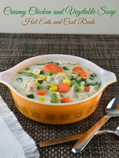 Quick to make and great weeknight recipe! The kiddos love it too! Creamy Chicken and Vegetable Soup from Hot Eats and Cool Reads! #ILikeVeggies #CleverGirls