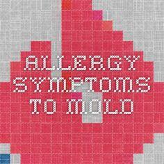 allergy symptoms  to mold