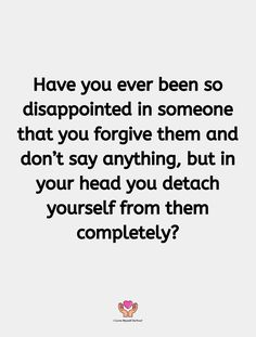 Popular Quotes, Say Anything, Have You Ever, Disappointment, Forgiveness, Math, Sayings, My Love, Lyrics