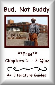 This is a free 15 question multiple choice quiz for Bud, Not Buddy by Christopher Paul Curtis that is Common Core aligned.  It covers the full range of RL Literature Standards.  The multiple choice format makes grading quick and easy!