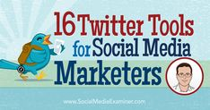 16 Tools for Social Media Marketers : Social Media Examiner Twitter For Business, Pinterest For Business, Social Media Tips, Social Media Marketing, Digital Marketing, Apps, Social Media Influencer, Pinterest Marketing, Tools