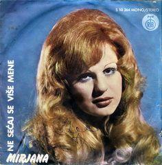 Mirjana* - Ne Sećaj Se Mene Više (Vinyl) at Discogs