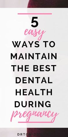5 easy ways to maintain the best dental health during pregnancy dry mouth during… - Cosas Que Hacer Para Una Boca Sana Morning Sickness During Pregnancy, Care During Pregnancy, Pregnancy Tips, Pregnancy Health, Dental Health, Oral Health, Best Teeth Whitening Kit, How To Prevent Cavities, Receding Gums