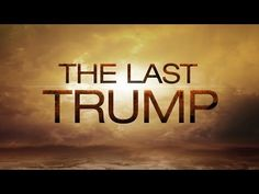Secret Societies and Biblical Prophecy End of Days The Last Trump Seven Trumpets, 119 Ministries, End Of Days, Heaven Sent, Before Us, Holy Spirit, Ministry, Donald Trump, Something To Do