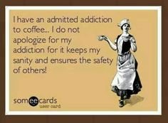 so see, coffees good for everyone.  ;-)