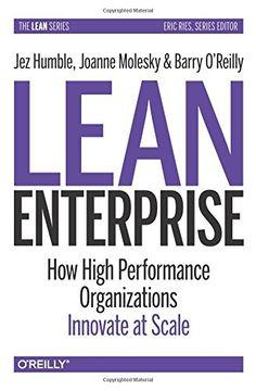 Lean Enterprise: How High Performance Organizations Innov... https://www.amazon.es/dp/1449368425/ref=cm_sw_r_pi_dp_x_-ZX2yb4P4W780