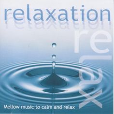 12 Great Relaxation Music images   Calming music, Chill out
