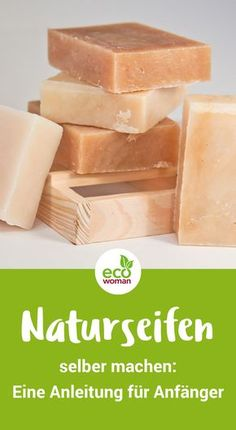 Make soap yourself: the naturally fragrant washing pleasure - Beginner& guide for natural soaps Informations About Seife selber machen: das natürlich dufte -