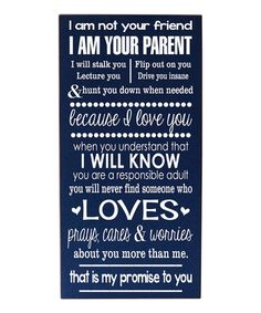 Navy & White 'I Am Your Parent' Wall Art | Daily deals for moms, babies and kids