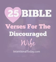 Married life can be hard. In those hard days, we have to run to the Word of God to anchor our hearts and marriage. Here's 25 Bible verses to anchor your heart when marriage feels hard.