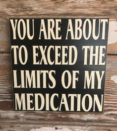 Funny quotes about life laughter humor fun ideas Now Quotes, Sign Quotes, Great Quotes, Inspirational Quotes, Signs With Sayings, Funny Wood Signs, Funny Signs For Work, Beach Signs, Just For Laughs