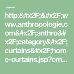 http://www.anthropologie.com/anthro/category/curtains/home-curtains.jsp?cm_sp=LEFTNAV-_-SUB_CATEGORY