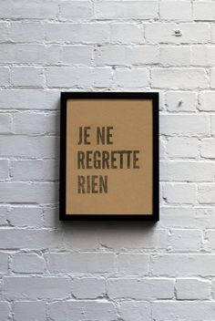 Items similar to Je ne regrette rien print on kraft paper on Etsy Words Quotes, Wise Words, Me Quotes, Sayings, Famous Quotes, Daily Motivational Quotes, Great Quotes, Inspirational Quotes, French Quotes