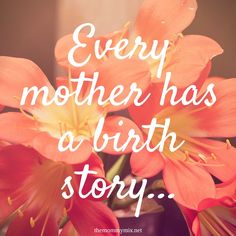 Every mother has a birth story. Some may like to talk about it some may not for reasons that only they know. Part 1 of 3...
