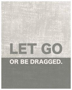 Let Go Quote life words of wisdom 8x10 by theartofobservation, $25.00