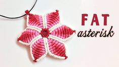 Macrame tutorial - The Fat asterisk key chain - Easy and simple macrame ...