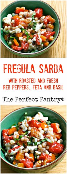 Nutty, chewy fregula sarda, with roasted and fresh red peppers, feta and basil…