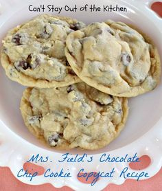 Mrs. Field's Chocolate Chip Cookie Copycat Recipe - Can't Stay Out of the Kitchen