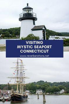 Visiting Mystic Seaport in Connecticut. #TravelDestinationsUsaNortheast