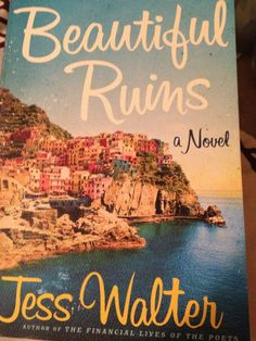Beautiful Ruins by Jess Walters- ANew York Times Best Seller
