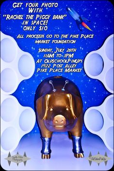 """Say """"CHEESE!"""" OldSchool PinUps, one of our newest @PikePlaceMarket busniesses, is offering a chance to get your retro photo with Rachel the Piggybank in SPACE! All proceeds benefit the Pike Place Market Foundation. Always Th-OINK-ful,  <3 Rachel"""