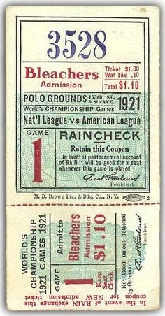 This is a ticket stub from Game 1 of the 1921 World Series played between the New York Giants and the New York Yankees at the Polo Grounds. In 1921 two years before Yankee Stadium was built, the Yankees shared the Polo Grounds with the Giants.