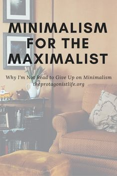 Minimalism for those of us who love Maximalism! Minimalism doesn't necessarily have to mean giving up everything, just the stuff that distracts you from living your best life!
