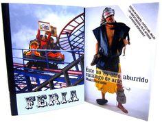 """Catálogo de la exposición """"Feria. Iñaki Larrimbe"""", editado por Artium de Álava. Feria es una suerte de feria de atracciones puesta en marcha por un artista y pensada para desplegarse en un museo-centro de arte. Se dirige así al público que habitualmente visita estas infraestructuras dedicadas al arte y la cultura."""