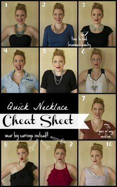 A necklace is the easiest way to turn your shirt and jeans into an 'outfit'. Here is a cheat sheet on picking necklaces for different necklines.