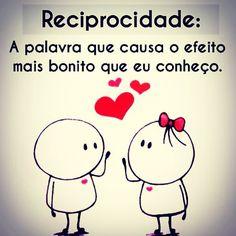 Concordo, seja na amizade ou no amor!!  #Reciprocidade