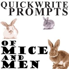 of mice and men writing prompts Journal prompts literary movements writing references of mice and men short story unit & lit circles a  of mice and men, and the grapes of wrath.