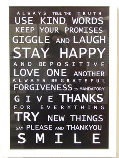 Family Rules...I have these posted in my kitchen!
