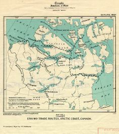 Map of Eskimo trade routes, Northern Canada, Map Layout, Northern Canada, Alternate History, Historical Maps, Cartography, Arctic, Stuff To Do, Vintage World Maps, How To Memorize Things