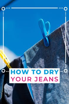 Knowing how to wash jeans is one hurdle, but how do you dry them to avoid shrinking and make them last? Should you air dry or tumble dry? We break it down for you in this article. Laundry Storage, Diy Storage, Doing Laundry, Hurdles, Jeans, Denim, Denim Pants, Denim Jeans