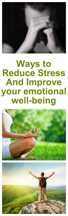 10 Ways to Reduce Stress And Improve your emotional well-being 2