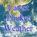 Latest Phuket Weather