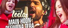 Main Hoon Deewana Tera Lyrics from Ek Paheli Leela