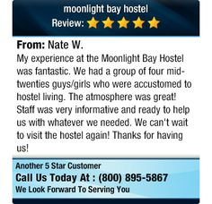 My experience at the Moonlight Bay Hostel was fantastic...