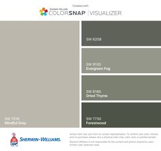 I found these colors with ColorSnap® Visualizer for iPhone by Sherwin-Williams: Mindful Gray (SW 7016), Pewter Green (SW 6208), Evergreen Fog (SW 9130), Dried Thyme (SW 6186), Forestwood (SW 7730).