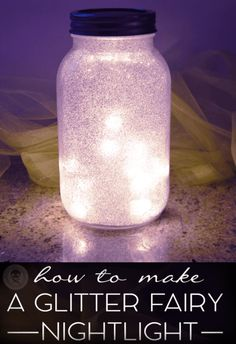 DIY glitter fairy nightlight - use battery tealight inside baby food jars.