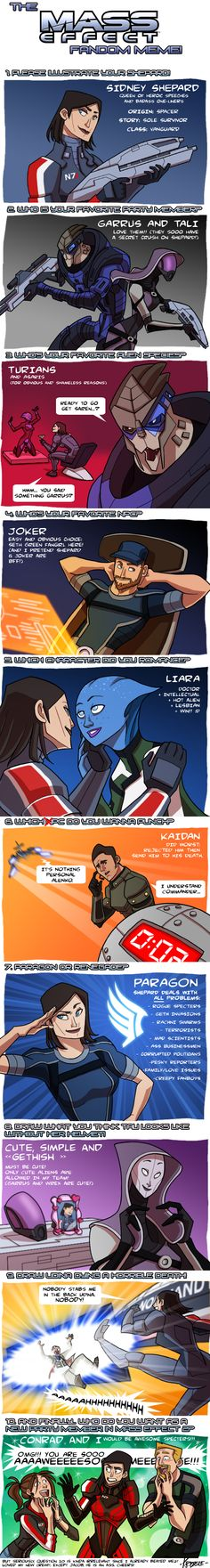 Kristele's Mass Effect Meme by Kristele.deviantart.com  Maybe this weekend I will try to draw this for my Shepard!
