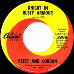 Knight In Rusty Armour - Peter And Gordon Home Theater Sound System, Home Theatre Sound, 45 Records, Capitol Records, Music Charts, Lp Vinyl, Lps, Jukebox, Knight