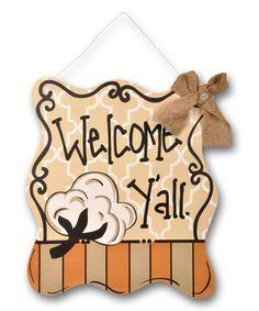 Look at this #zulilyfind! 'Welcome Y'all' Door Hanger #zulilyfinds