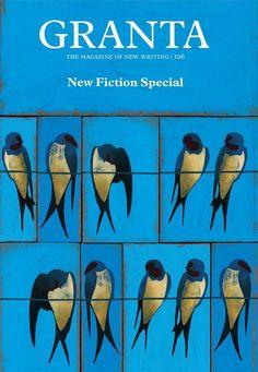 Granta 106: New Fiction Special | Archive | Granta Magazine