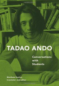 Tadao Ando: Conversations with Students by Tadao Ando