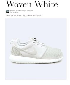 MINIMAL + CLASSIC  Woven White - Nike Roshe Run Sneakers Style, Sneakers  Fashion, 0fe078dcc1