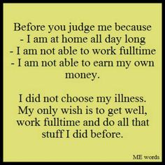 Don't judge what you don't understand / invisible illness / living with lupus / chronic illness / SO very true. Chronic Migraines, Chronic Illness, Chronic Pain, Rheumatoid Arthritis, Endometriosis, Fibromyalgia Pain, Fibromyalgia Disability, Disability Awareness, Pcos