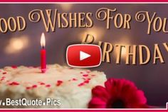 Best Good Wishes For Your Birthday eCard Video - Ecards Happy Birthday In Spanish, Happy Birthday Wishes Cake, Birthday Wishes For Kids, Happy Birthday Video, Happy Birthday Pictures, Happy Birthday Messages, Birthday Images, Happy Birthday Girlfriend, Happy Birthday Greetings Friends