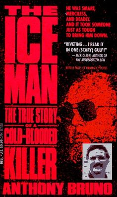 The Iceman: The True Story of a Cold-Blooded Killer The Iceman, True Crime Books, The Way I Feel, Riveting, Movie List, Serial Killers, Macabre, Great Books, True Stories