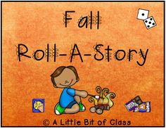 Fall Roll-A-Story